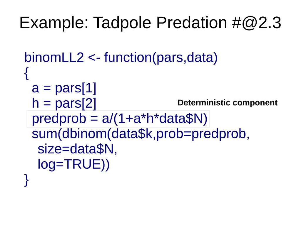 Example: Tadpole Predation #@2.3 Deterministic ...