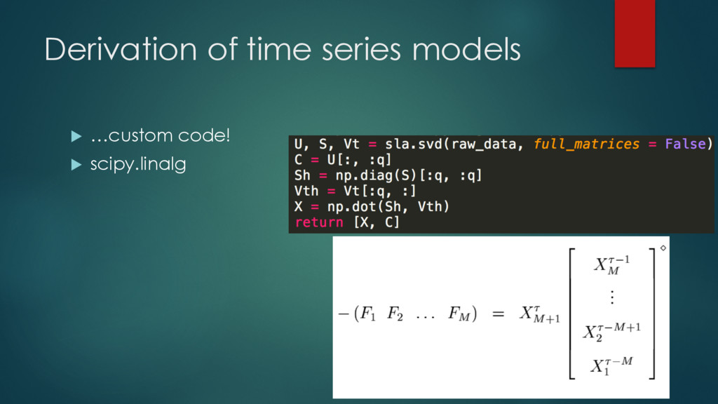 Derivation of time series models u …custom code...