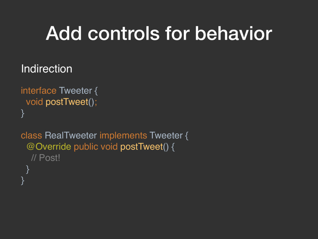 Add controls for behavior Indirection interface...