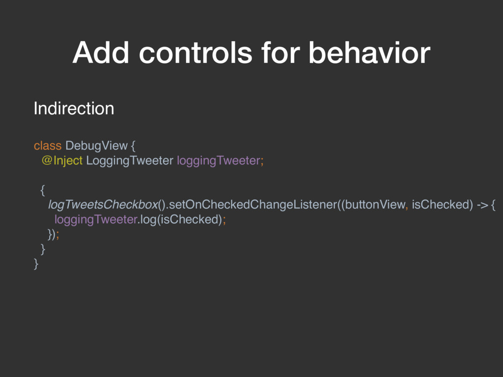 Add controls for behavior Indirection class Deb...