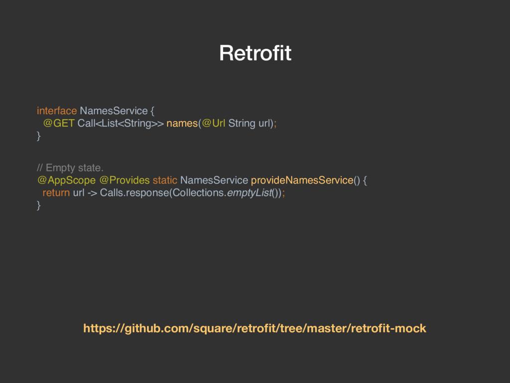 Retrofit interface NamesService { @GET Call<List...