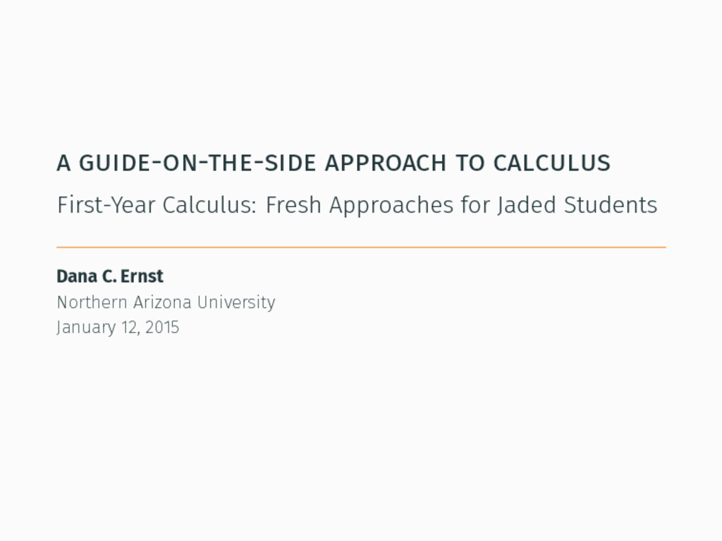a guide-on-the-side approach to calculus First-...