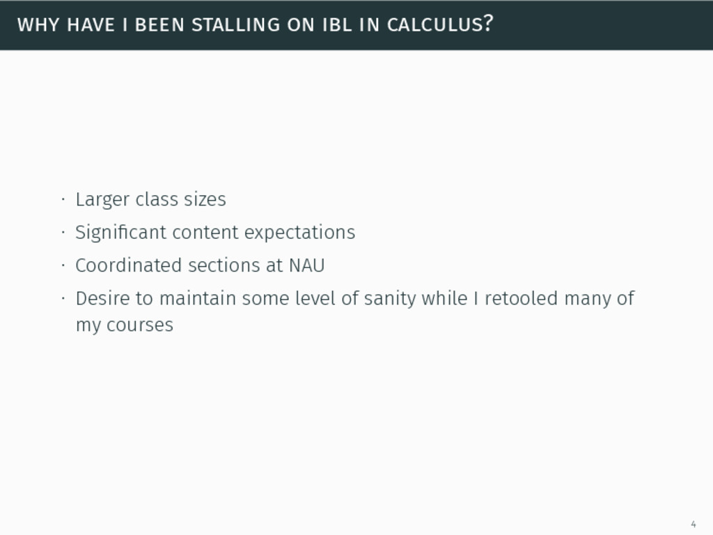 why have i been stalling on ibl in calculus? ∙ ...