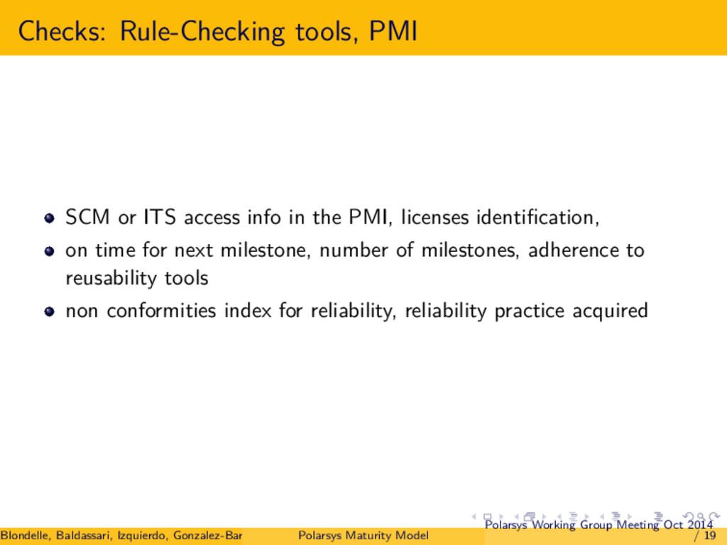 Checks: Rule-Checking tools, PMI SCM or ITS acc...