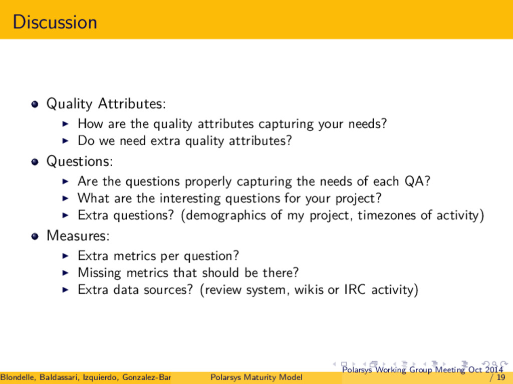 Discussion Quality Attributes: How are the qual...