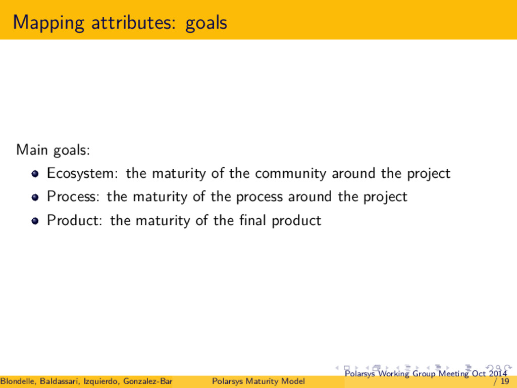 Mapping attributes: goals Main goals: Ecosystem...