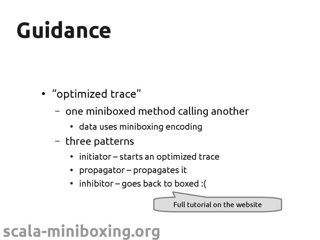 "scala-miniboxing.org Guidance Guidance ● ""optim..."