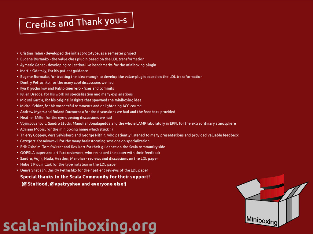 scala-miniboxing.org Credits and Thank you-s ● ...