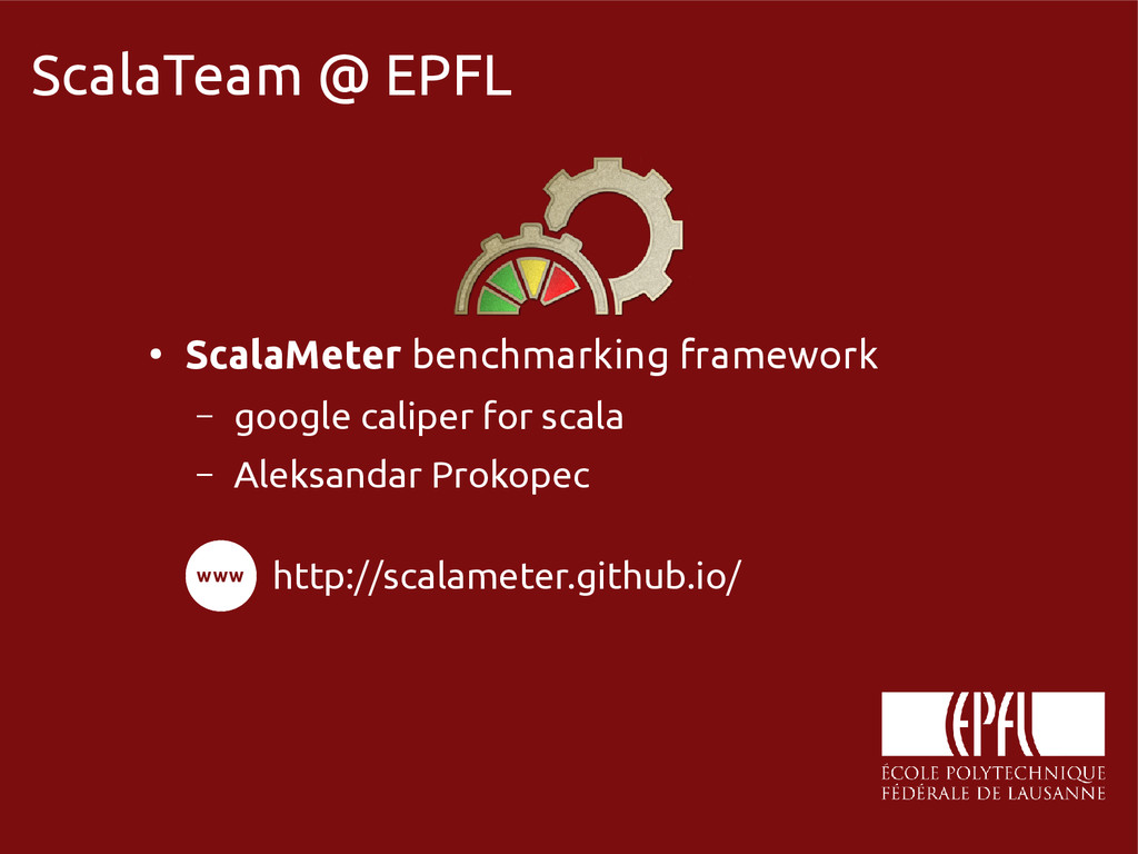 scala-miniboxing.org ScalaTeam @ EPFL ● ScalaMe...