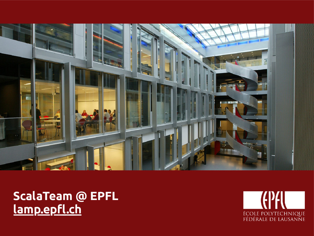 scala-miniboxing.org ScalaTeam @ EPFL lamp.epfl...