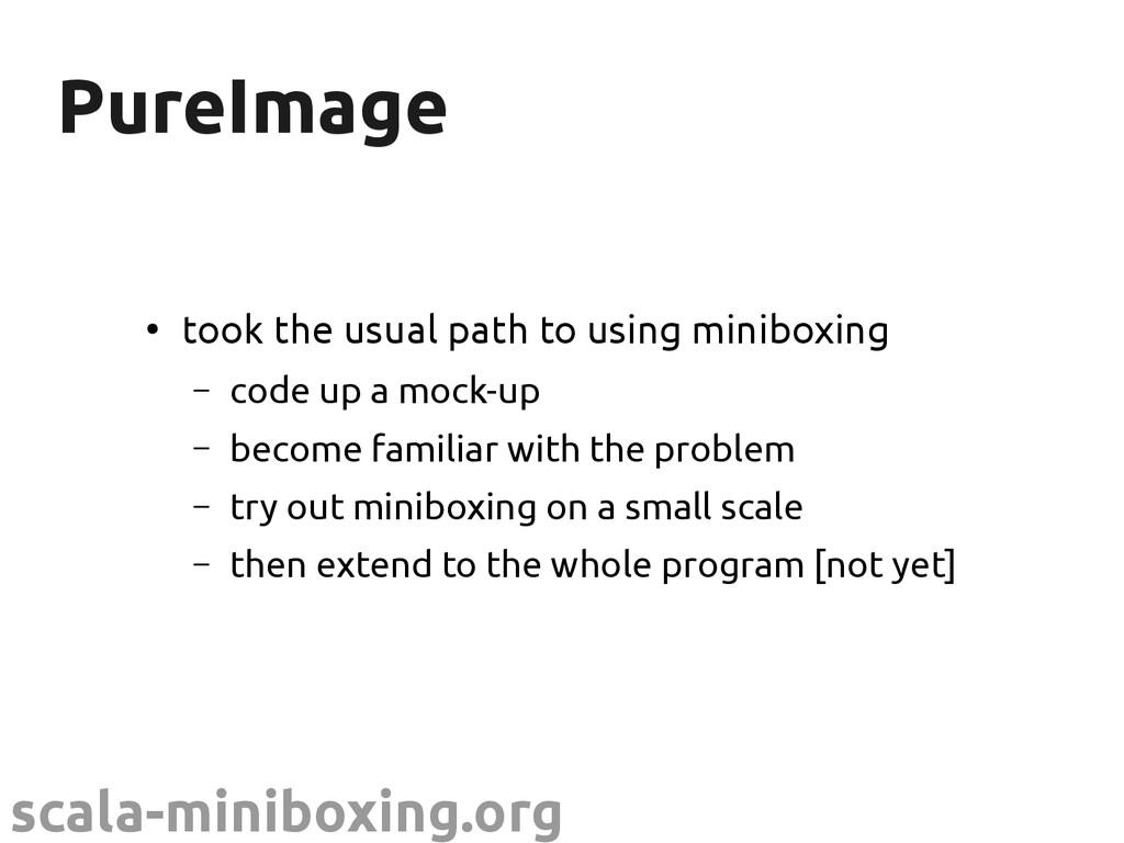 scala-miniboxing.org PureImage PureImage ● took...