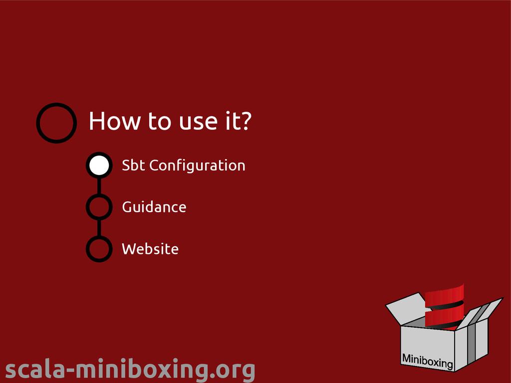 scala-miniboxing.org Sbt Configuration Guidance...