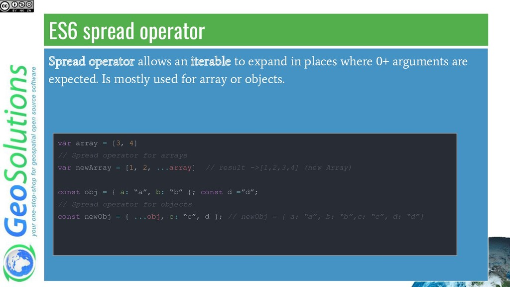 ES6 spread operator Spread operator allows an i...