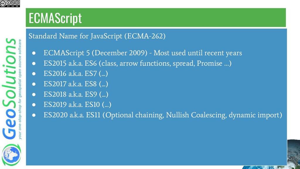 ECMAScript Standard Name for JavaScript (ECMA-2...