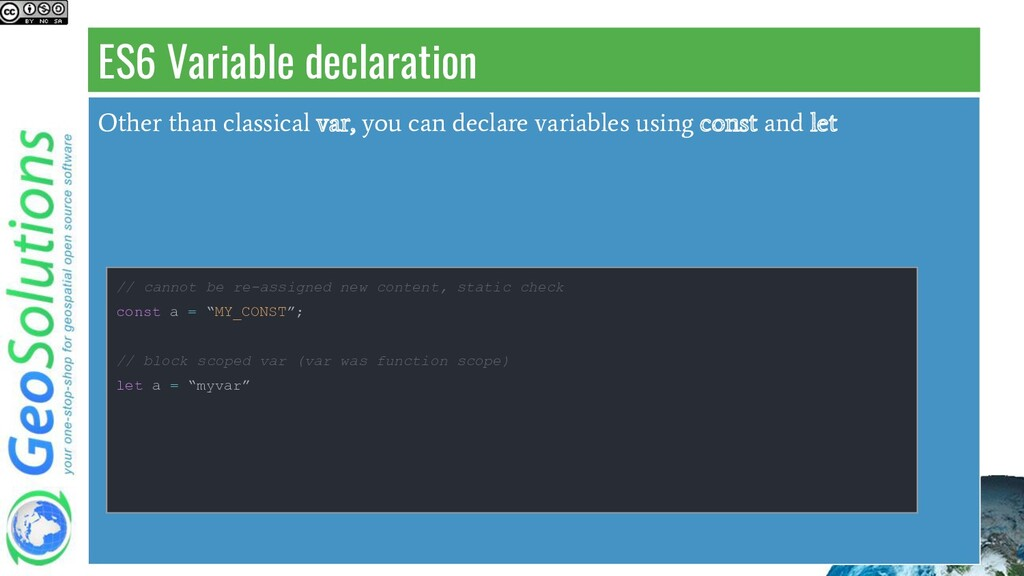 ES6 Variable declaration Other than classical v...