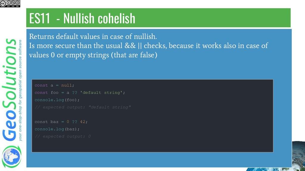 ES11 - Nullish cohelish Returns default values ...
