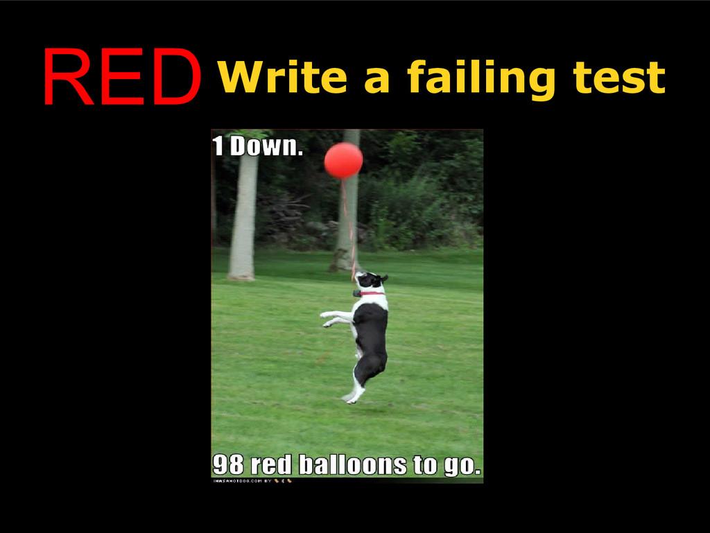 REDWrite a failing test