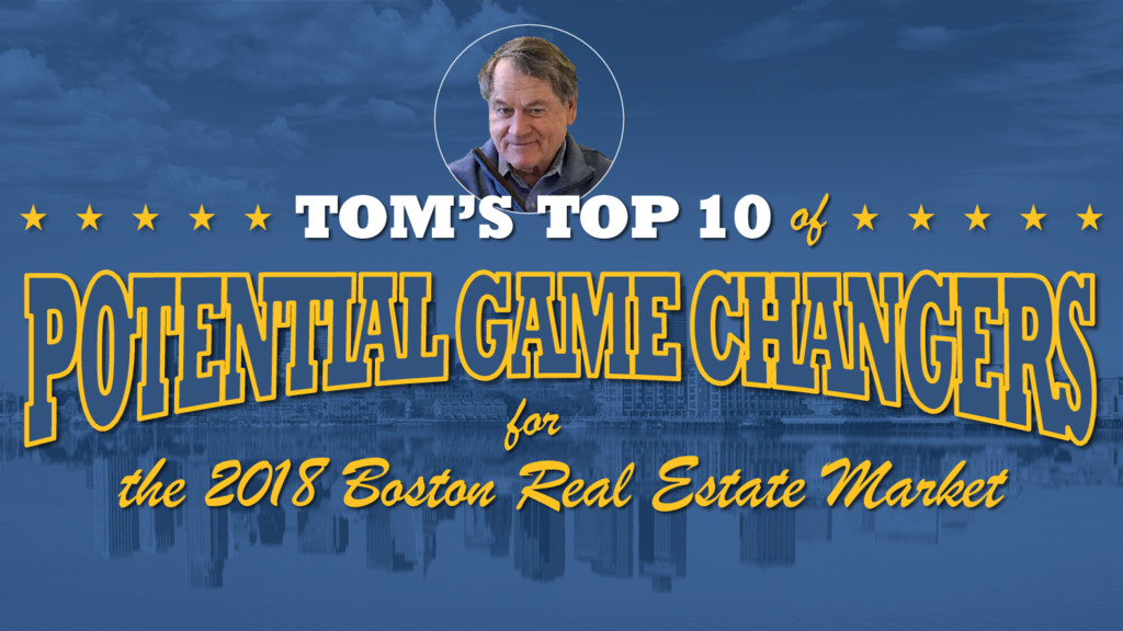 for the 2018 Boston Real Estate Market TOM'S TO...