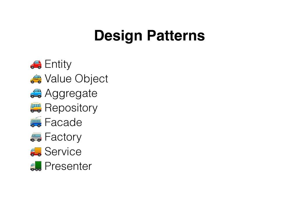 Design Patterns 🚗 Entity  🚕 Value Object  🚙 A...