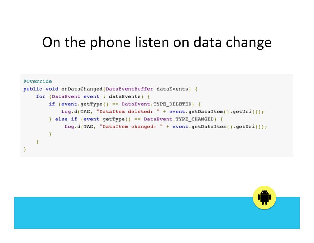 On the phone listen on data c...