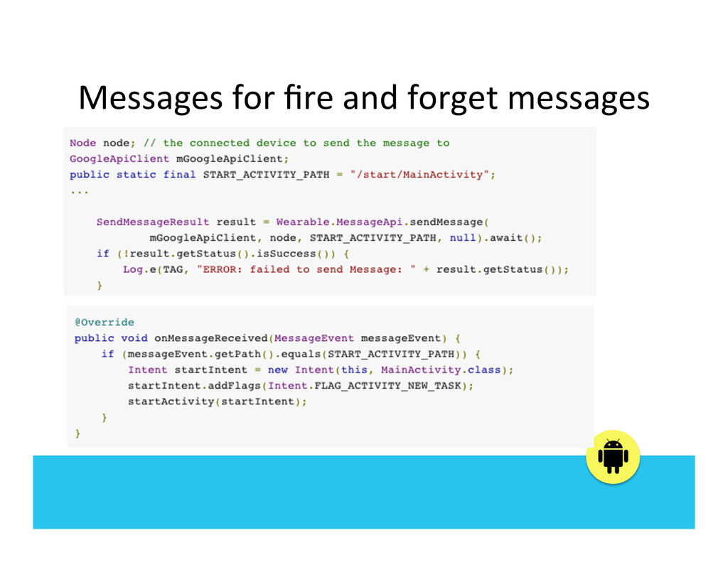 Messages for fire and forget mess...