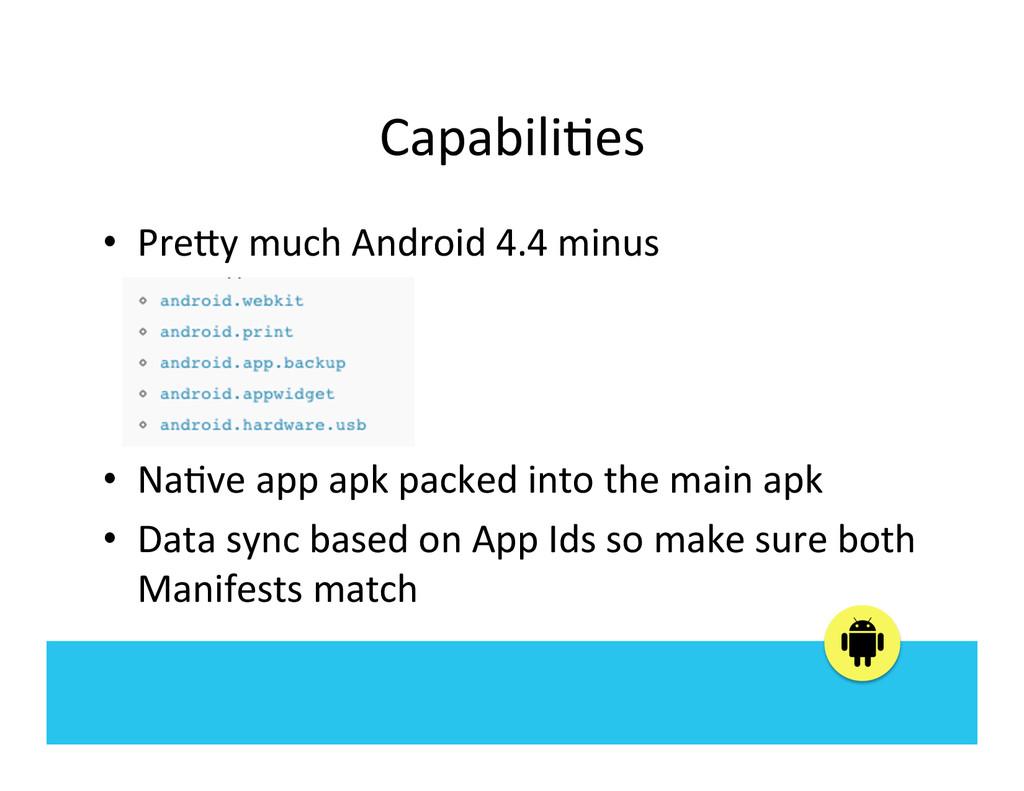 Capabili:es  • PreBy much Android ...