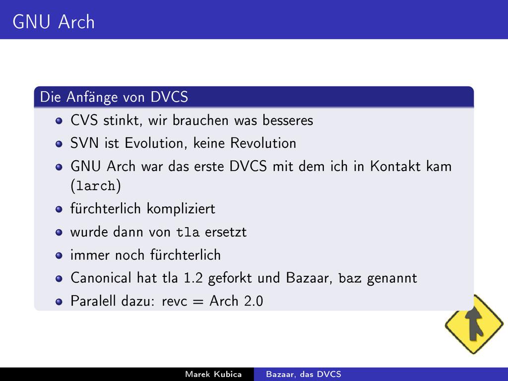 GNU Arch Die Anfänge von DVCS CVS stinkt, wir b...