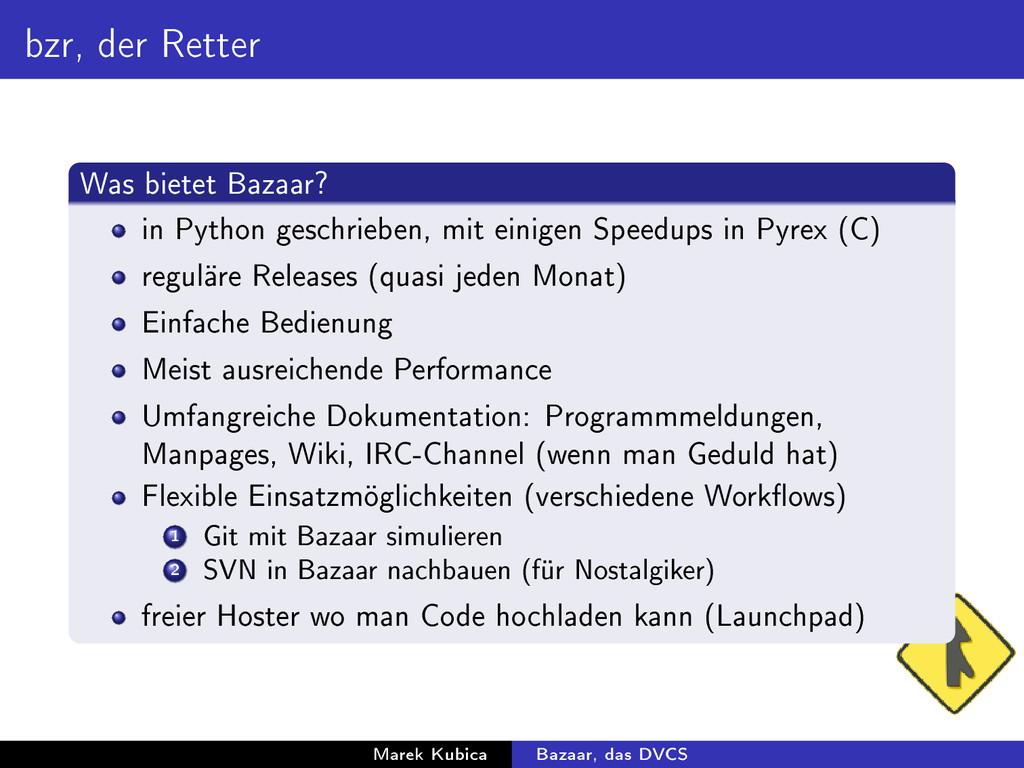 bzr, der Retter Was bietet Bazaar? in Python ge...