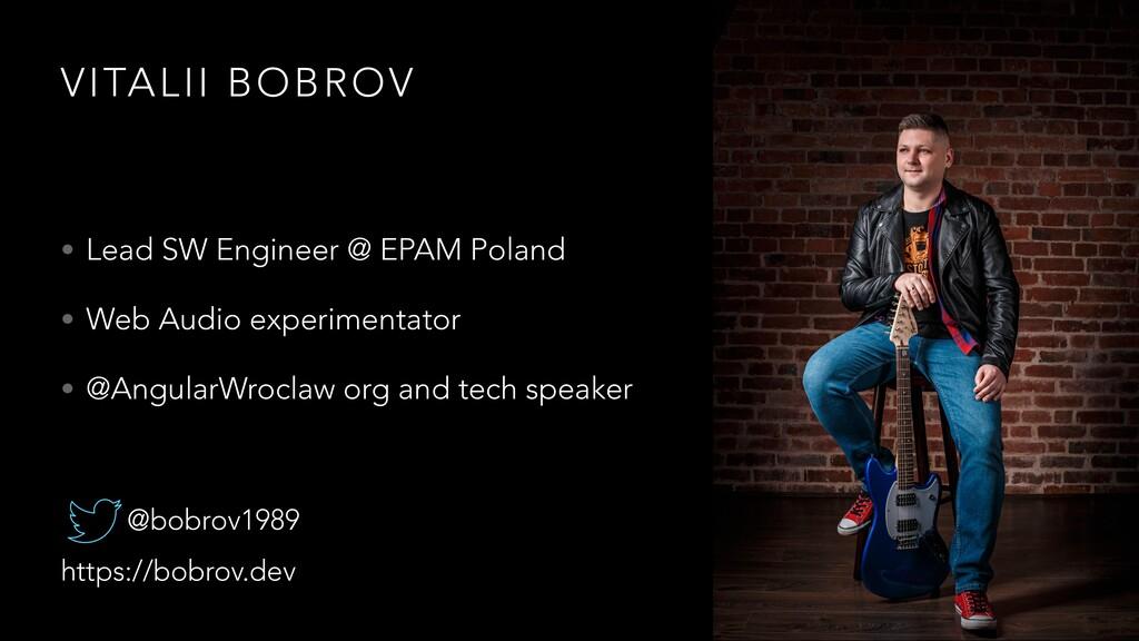 VITALII BOBROV • Lead SW Engineer @ EPAM Poland...