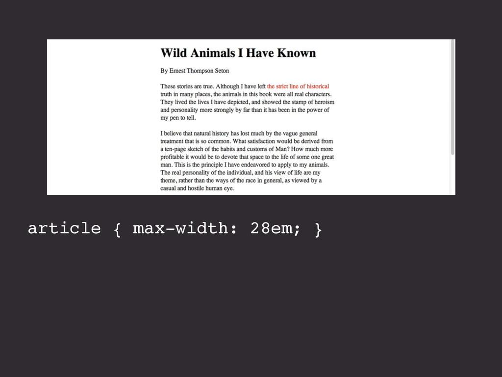 article { max-width: 28em; }