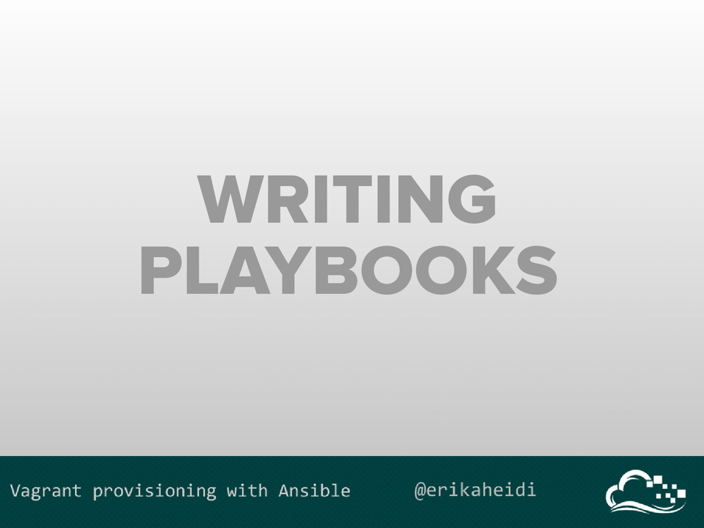 WRITING PLAYBOOKS
