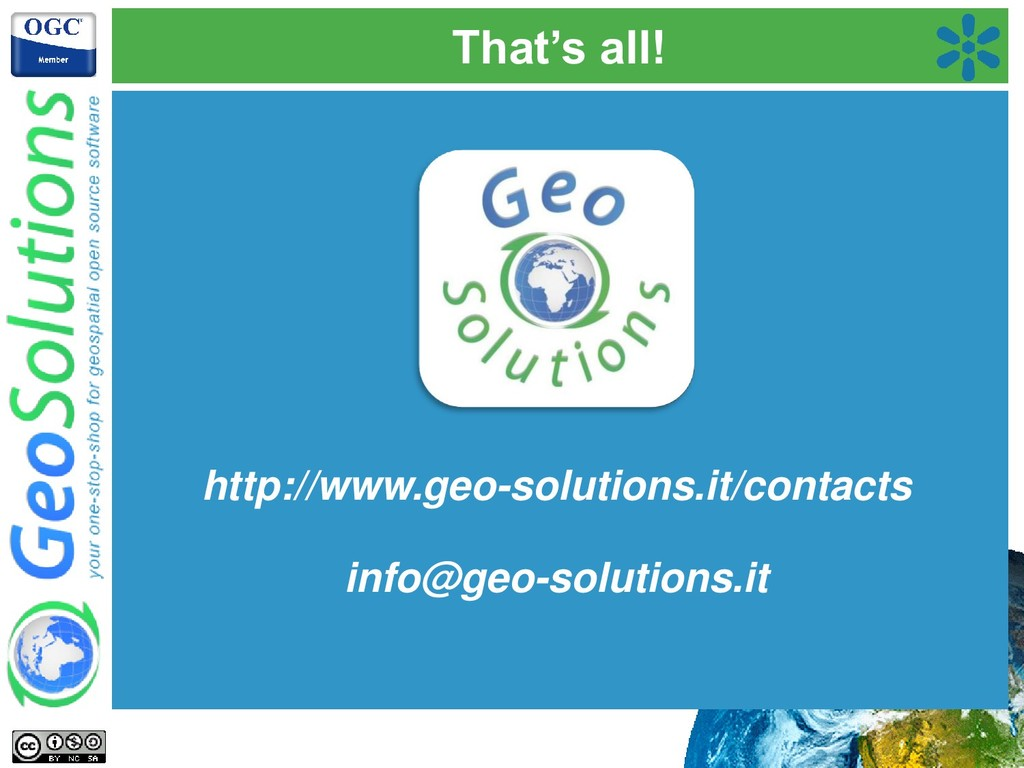 That's all! http://www.geo-solutions.it/contact...