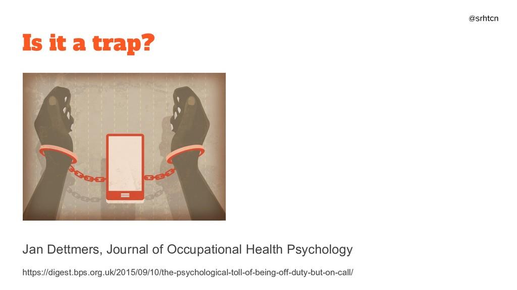 @srhtcn Is it a trap? Jan Dettmers, Journal of ...