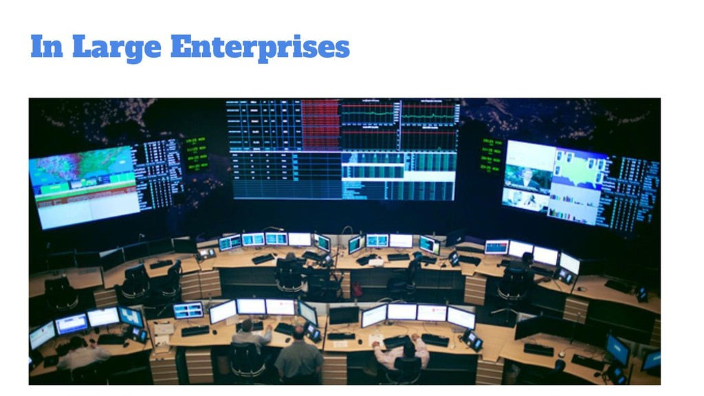 In Large Enterprises