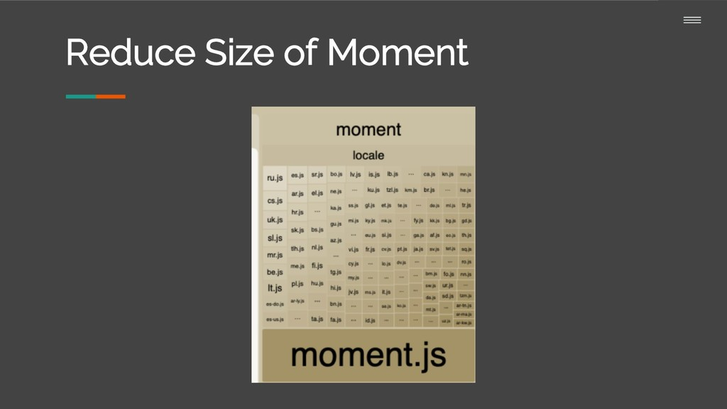 Reduce Size of Moment