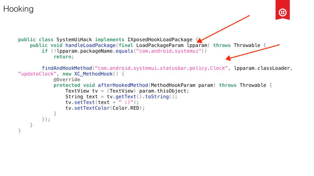 Hooking public class SystemUiHack implements IX...
