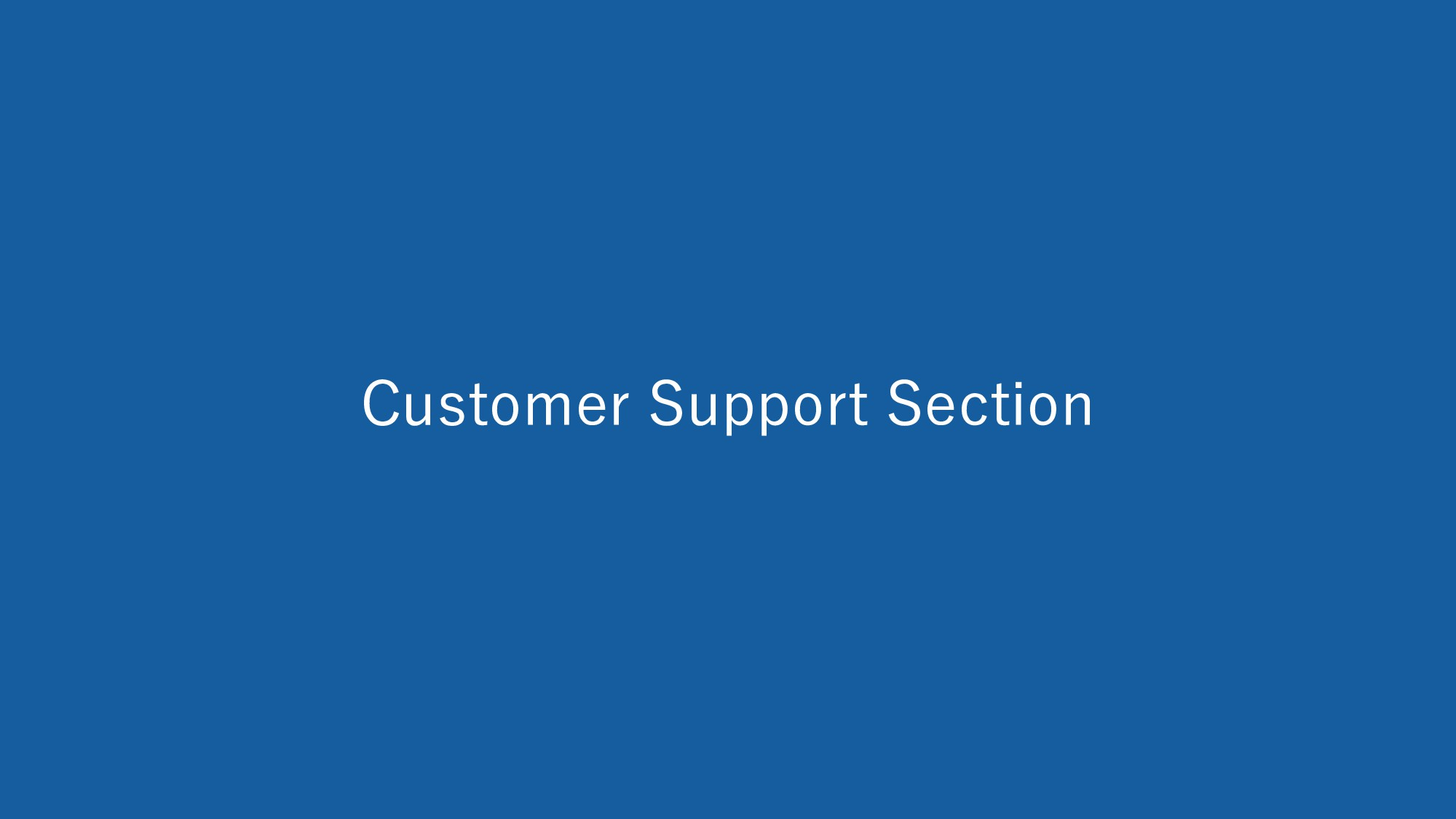 Customer Support Section