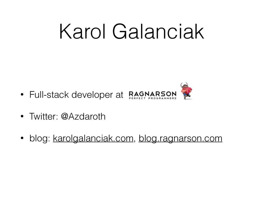 Karol Galanciak • Full-stack developer at • Twi...