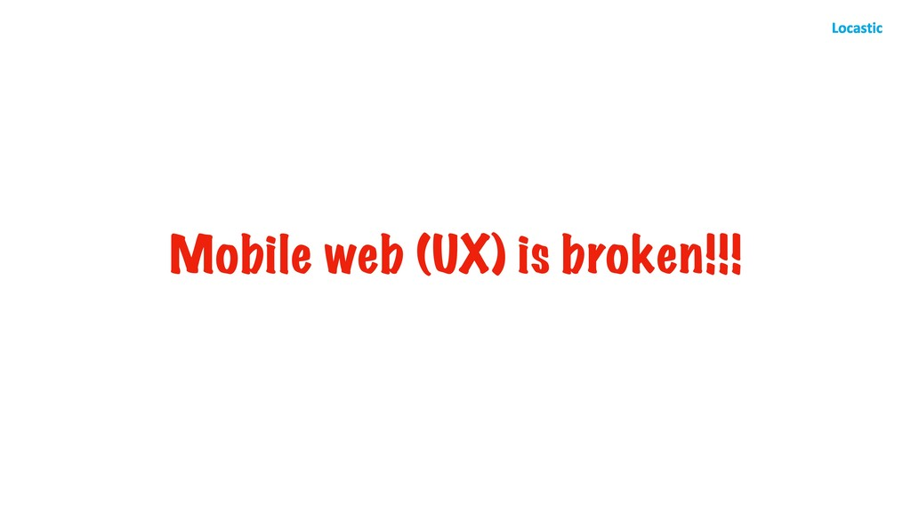 Mobile web (UX) is broken!!!