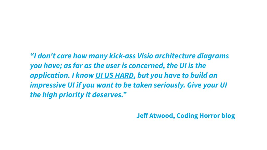 """I don't care how many kick-ass Visio architect..."