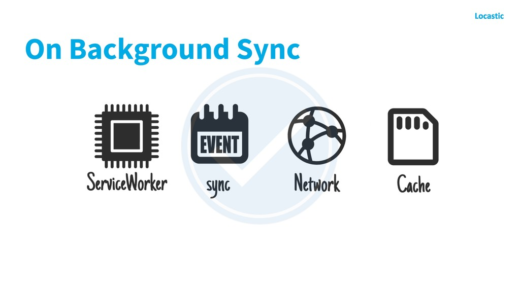 On Background Sync