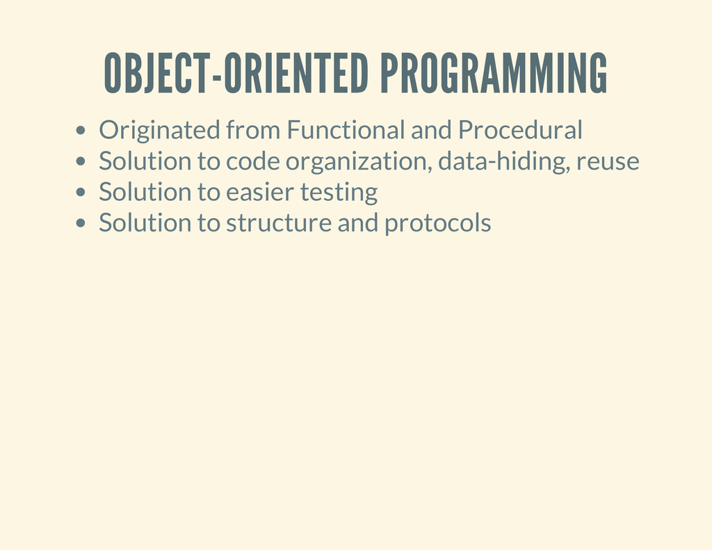 OBJECT-ORIENTED PROGRAMMING Originated from Fun...