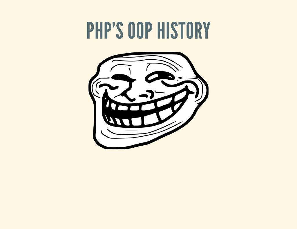 PHP'S OOP HISTORY