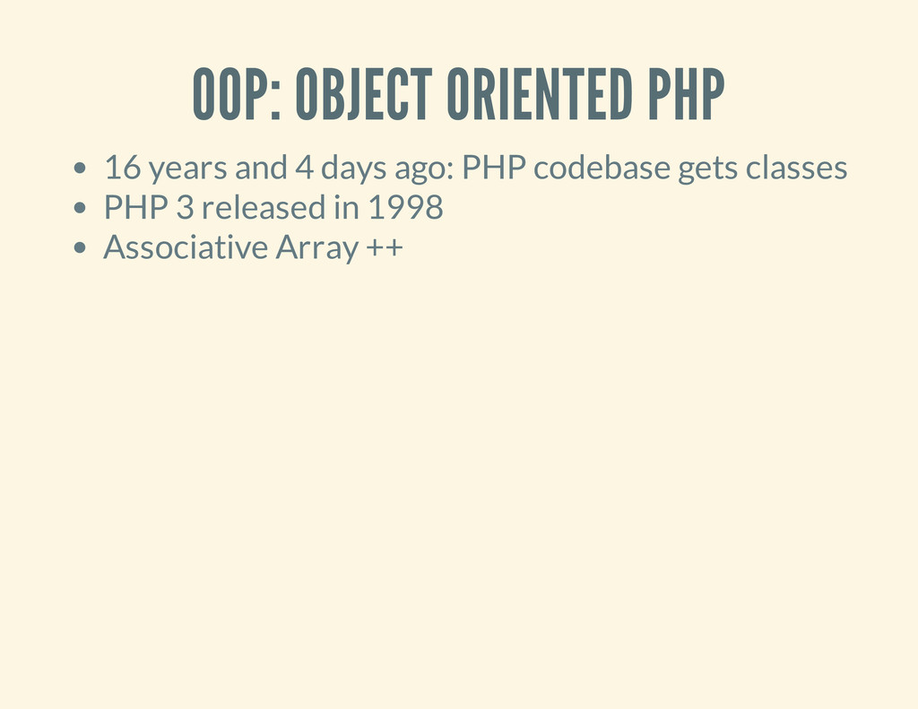 OOP: OBJECT ORIENTED PHP 16 years and 4 days ag...