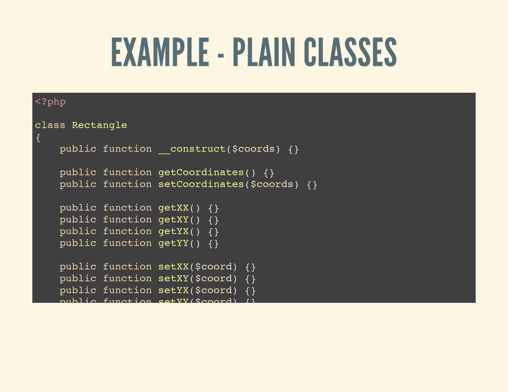 EXAMPLE - PLAIN CLASSES < ? p h p c l a s s R e...