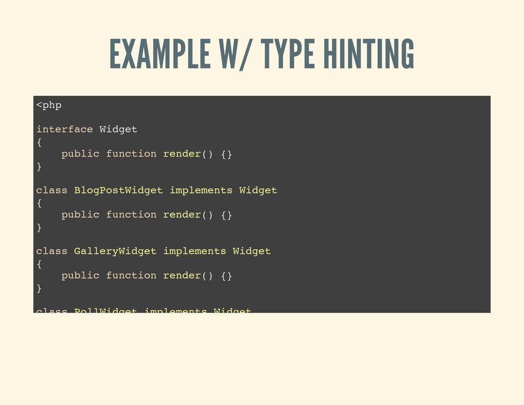 EXAMPLE W/ TYPE HINTING < p h p i n t e r f a c...