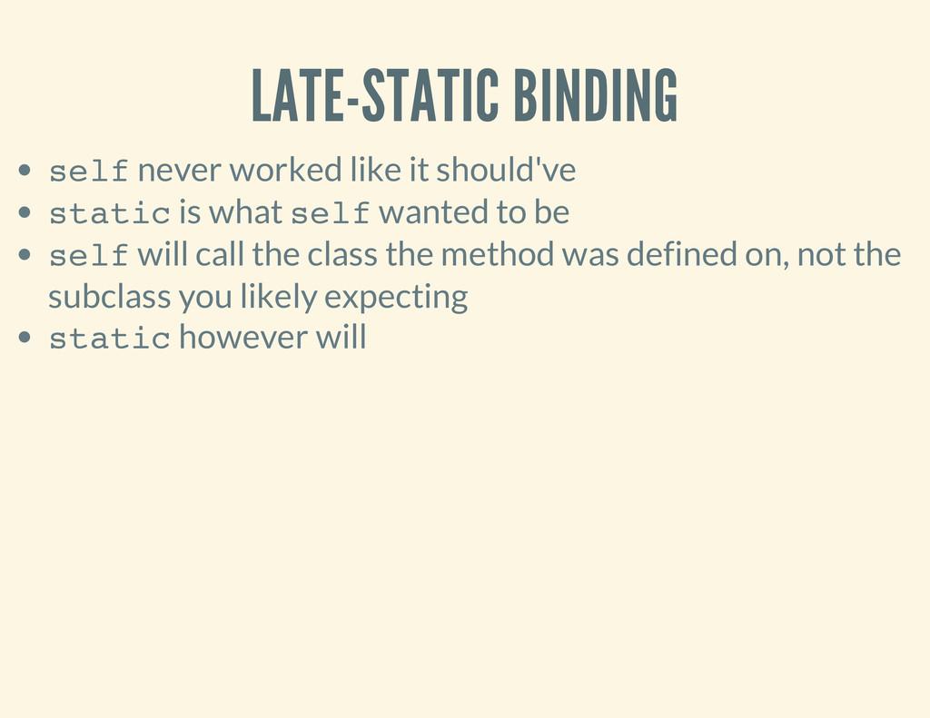 LATE-STATIC BINDING s e l f never worked like i...