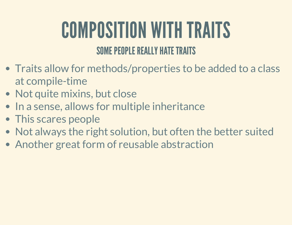 COMPOSITION WITH TRAITS SOME PEOPLE REALLY HATE...