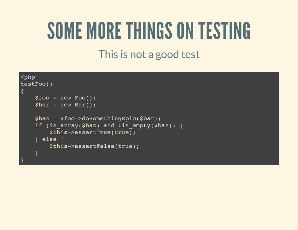 SOME MORE THINGS ON TESTING This is not a good ...