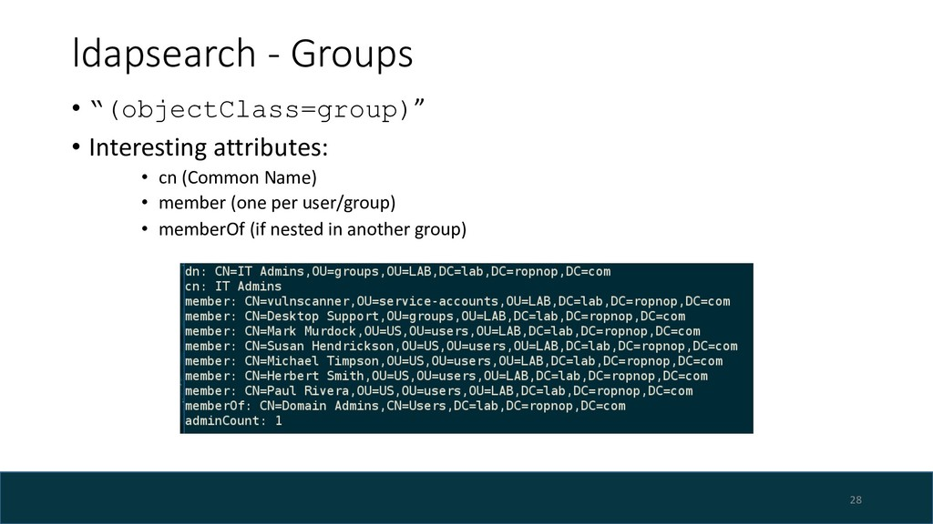 "ldapsearch - Groups 28 • ""(objectClass=group)"" ..."